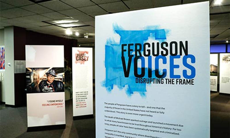 Ferguson Voices exhibit