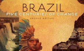 Brazil: Five Centuries of Change