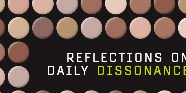 Reflections on Daily Dissonance - Summer 2007