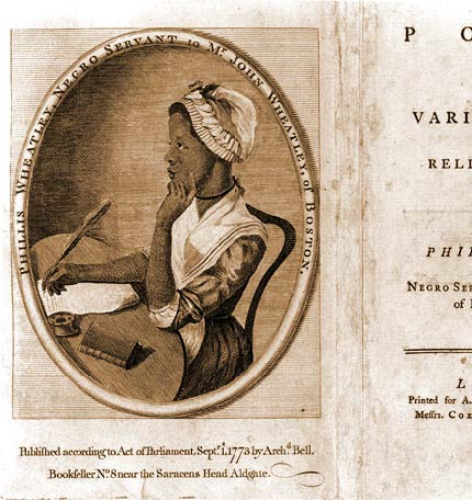 Phillis Wheatley, Negro Servant to Mr John Wheatley, of Boston